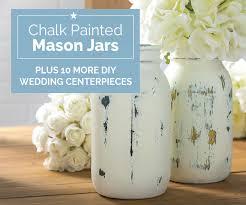 chalk painted mason jars u2013 plus 10 more diy wedding centerpieces