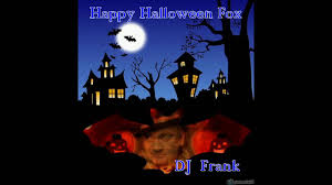 happy halloween cover photos happy halloween fox dj frank 2016 youtube