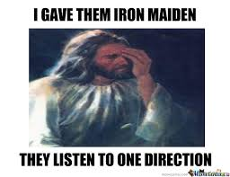 Iron Maiden Memes - 10 best meme madness images on pinterest madness meme and ha ha
