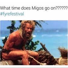 Migos Meme - ja rule memes fyre festival top 10 empire bbk