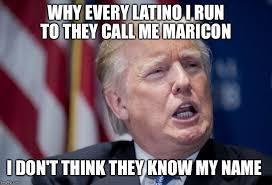 Maricon Meme - donald trump derp imgflip