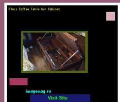 Gun Cabinet Coffee Table by Wall Hanging Gun Cabinet Plans 160517 The Best Image Search