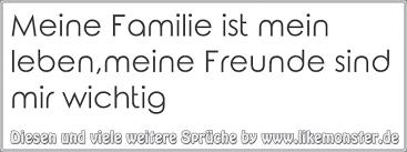 familie ist das wichtigste sprüche meine familie ist mein leben meine freunde sind mir wichtig