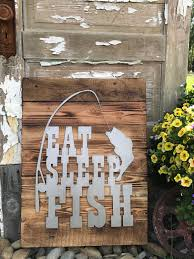 eat sleep fish fishing decor rustic farmhouse style decor