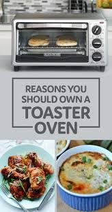 What To Use A Toaster Oven For 60 Meals You Didn U0027t Know You Could Make In A Toaster Oven