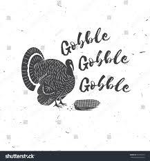 gobble gobble happy thanksgiving thanksgiving retro stock vector
