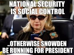 Snowden Meme - hillary clinton cellphone meme imgflip