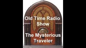mysterious traveler radio show stranger in the house otr old time