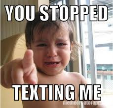 Why Me Meme - meme creator on twitter you stopped texting me meme