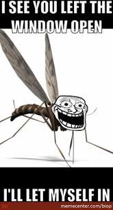 Mosquito Meme - scumbag mosquito by biop meme center