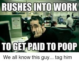 Poop Meme - 25 best memes about poop and work poop and work memes