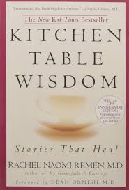 Kitchen Table Kitchen Table Wisdom Stories That Heal 10th Anniversary Edition
