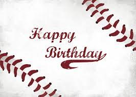 send baseball birthday wishes free happy birthday ecards 123