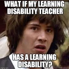 Disability Memes - conspiracy keanu meme imgflip