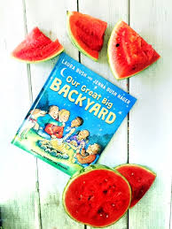 Our Big Backyard by What We Read Today Our Great Big Backyard By Laura Bush And Jenna