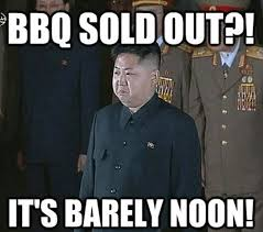 Bbq Meme - and still more funny kim jong un memes will it ever end funny grins