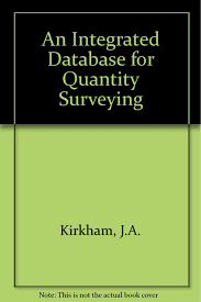 an integrated database for quantity surveying amazon co uk j a