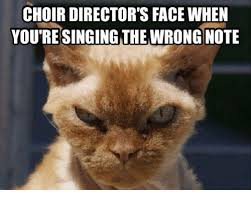 Choir Memes - choir director s face when you re singing the wrong note meme on