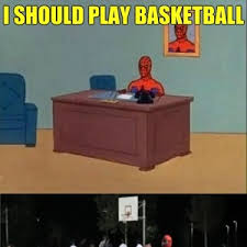 Spiderman Table Meme - spider man plays basketball by acevesgame meme center