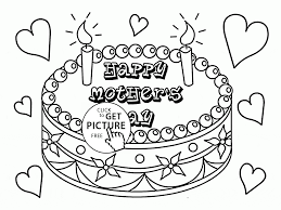 happy mother u0027s day cake coloring page for kids coloring pages