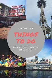 Best 25 Seattle Ideas On Pinterest Seattle Vacation Things To Best 25 Tourist Attractions In Seattle Ideas On Pinterest