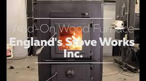 proper use of the 28 3500 add on furnace england u0027s stove works