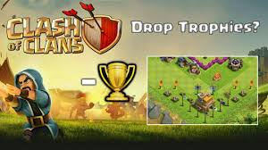 clash of clans should i drop trophies why do people drop