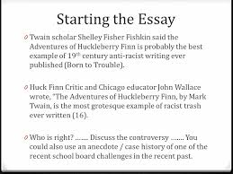 the adventures of huckleberry finn organizing your essay ppt
