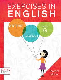 exercises in english 2013 level g teacher edition exercises