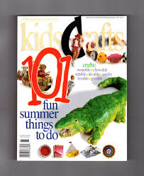 kids crafts 101 magazine summer 1996 volume 1 number 1 a