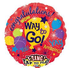 singing balloon congrats way to go singing balloon