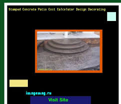 2017 Stamped Concrete Patio Cost Best 25 Stamped Concrete Patio Cost Ideas On Pinterest Stamped
