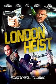 London Heist-Gunned Down