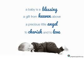 blessing baby a baby is a blessing sweet saying pregnancy quotes