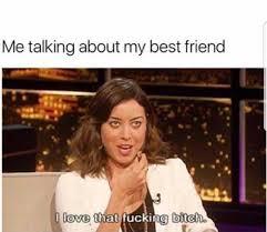 Best Friend Memes - dopl3r com memes me talking about my best friend l love that