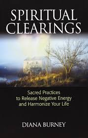 Negative Energy Removal by Spiritual Clearings Sacred Practices To Release Negative Energy