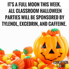 Halloween Party Meme - 45 memes that nail what it s like to be a teacher education to