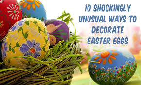 easter eggs decoration 10 shockingly ways to decorate easter eggs snappy pixels