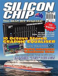 chip magazine the june issue of silicon chip is not silicon chip magazine