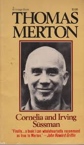 Thomas Merton Quotes On Love by Can U0027t Learn Less October 2010