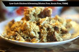 low carb thanksgiving food southern chicken u0026 dressing low carb gluten free thm my