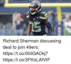 Richard Sherman Memes - hawks richard sherman discussing deal to join 49ers