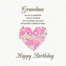 best happy birthday ecard wishes for grandma happy birthday