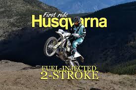 motocross race fuel dirt bike magazine first ride husky fuel injected 2 stroke