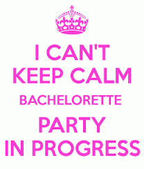 Bachelorette Party Meme - i can t keep calm bachelorette party in progress wall4k