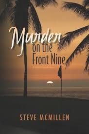 amazon com nine s myrtle murder on the front nine by steve mcmillen