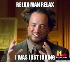 Relax Meme - image jpg