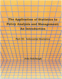 the application of statistics to policy analysis and management