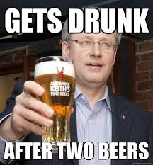 Stephen Meme - gets drunk after two beers stephen harper quickmeme