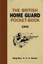the british home guard pocketbook amazon co uk a f u green books